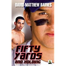 Fifty Yards and Holding by David-Matthew Barnes (2015-03-17)