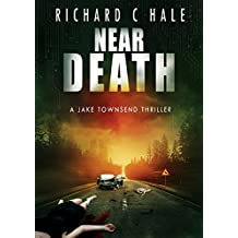 Near Death (A Jake Townsend Thriller Book 1)