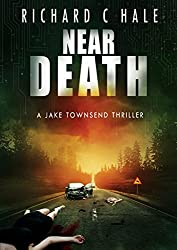 Near Death (A Jake Townsend Thriller Book 1) (English Edition)