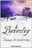 Fuego de Invierno (Spanish Edition) (Books4pocket Romantica) by Jo Beverley (2010-05-01) - Jo Beverley