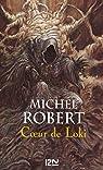L'Agent des Ombres, tome 2 : Coeur de Loki par Robert (III)