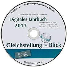 Digitales Jahrbuch 2013 von Gleichstellung im Blick, CD-ROM Per Mausklick zu allen Artikeln, Ausgaben und Downloads des Jahres 2013. Jetzt auch MAC-fähig