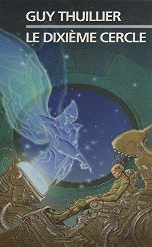 Le Dixième Cercle (J'ai lu Science-fiction) par Guy Thuillier