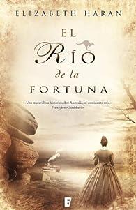 El río de la fortuna par Elizabeth Haran