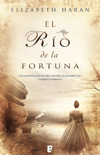 El río de la fortuna (Spanish Edition)