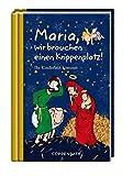 Maria, wir brauchen einen Krippenplatz!: Ihr Kinderlein kommet (Taschenfreund)