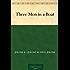 Three Men in a Boat (English Edition)