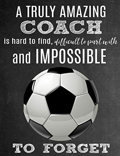 eeabf25d42 A Truly Amazing Coach Is Hard To Find, Difficult To Part With And  Impossible To