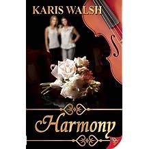 Harmony by Karis Walsh (2011-08-16)