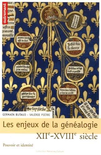 Les enjeux de la généalogie (XIIe-XVIIIe siècle) : Pouvoir et identité
