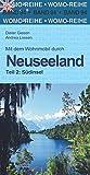 Mit dem Wohnmobil durch Neuseeland: Teil 2: Südinsel (Womo-Reihe)