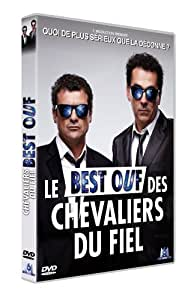 Les Chevaliers du Fiel - Le best ouf