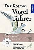 Der Kosmos Vogelführer: Alle Arten Europas, Nordafrikas und Vorderasiens - Lars Svensson, Killian Mullarney, Dan Zetterström