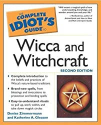 Complete Idiot's Guide to Wicca and Witchcraft, 2E (The Complete Idiot's Guide) by Denise Zimmermann (2003-09-02)
