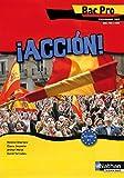Espagnol Bac pro Accion ! : Programme 2009