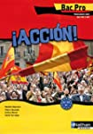 Accion - Espagnol Bac Pro 3 ans A2 &g...