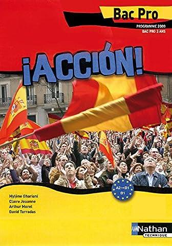 Accion - Espagnol Bac Pro 3 ans A2 > B1