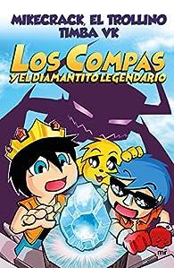 Los compas y el diamantito legendario par  El Trollino