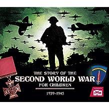 Chrisp, P: Story of the Second World War For Children