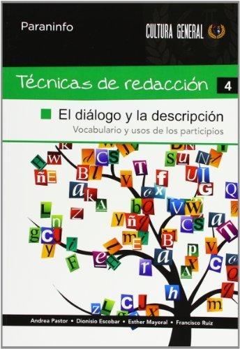 Técnicasderedacción4 : el diálogo y la descripción por Dionisio . . . [Et Al. ] Escobar Pastor
