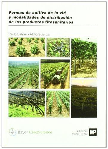 Formasdecultivodelavidymodalidadesdedistribucióndelosproductosfitosanitarios por P. Balsari