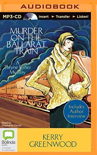 Murder on the Ballarat Train (Phryne Fisher Mystery) by Kerry Greenwood (2014-09-02)
