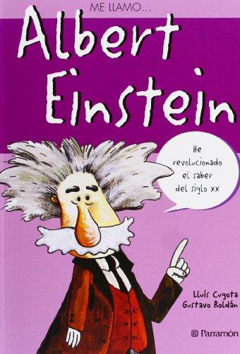 Me Llamo… Albert Einstein