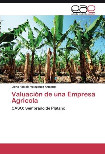 Valuación de una Empresa Agricola