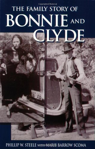 Family Story Of Bonnie And Clyde The