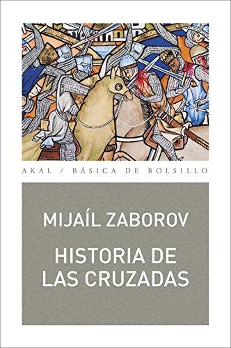 Historia de las cruzadas (Básica de Bolsillo)