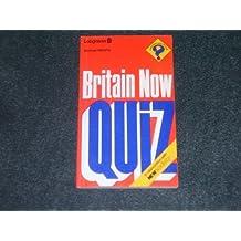 Britain Now Quiz (Quiz Books)