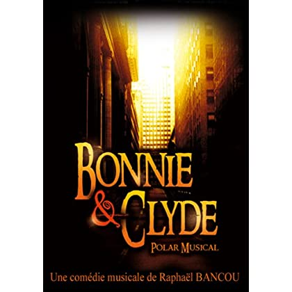 Bonnie and Clyde polar musical