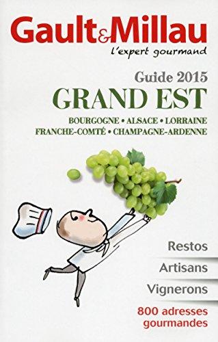 Guide Grand Est 2015 par Gault millau