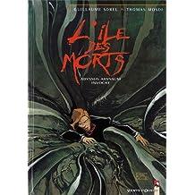 L'Île des morts, tome 3 : Abyssus Abyssum Invocat