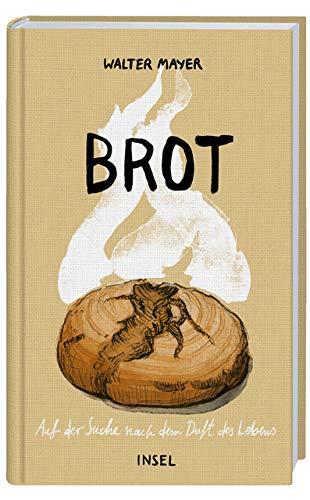 Brot: Auf der Suche nach dem Duft des Lebens Bäcker-brot