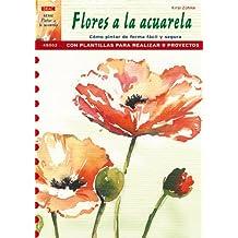 Serie Pintar a la Acuarela nº 2. PINTAR FLORES A LA ACUARELA
