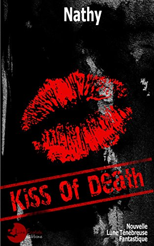 Kiss Of Death par [Nathy]