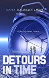 Detours in Time by Pamela Schloesser Canepa front cover