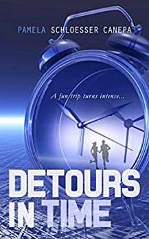 Detours in Time: Book 1 by [Schloesser Canepa, Pamela]