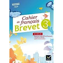 Cahier de Français 3e Spécial Brevet Éd. 2017