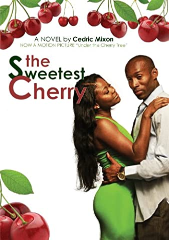 The Sweetest Cherry: A Novel (Movie Tie-in