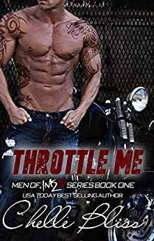 Throttle Me (Men of Inked Book 1) (English Edition) von [Bliss, Chelle]