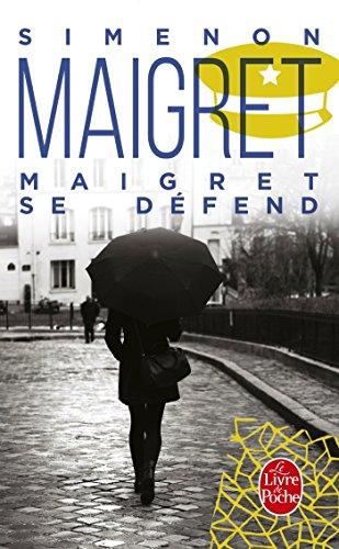Maigret se défend (Policiers) por Georges Simenon