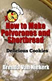 How to Make Polvorones and Shortbread: Delicious Cookies