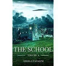 The School : Volume 4