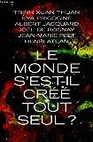 Le monde s'est -il crée tout seul - Le Grand livre du mois - 01/01/2008