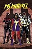 Ms. Marvel Vol. 2 by G. Willow Wilson front cover