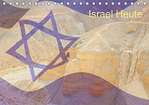 Israel Heute (Tischkalender 2018 DIN A5 quer): Ein Monatskalender mit Bildern aus dem modernen Israel. (Monatskalender, 14 Seiten ) (CALVENDO Orte)
