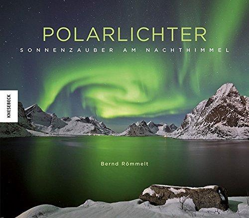 Polarlichter: Sonnenzauber am Nachthimmel