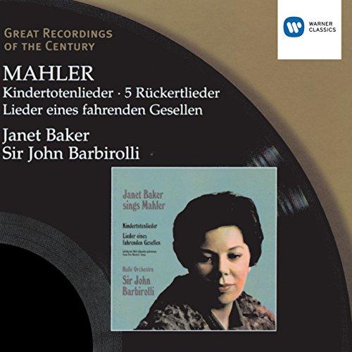 Mahler: Kindertotenlieder - 5 ...